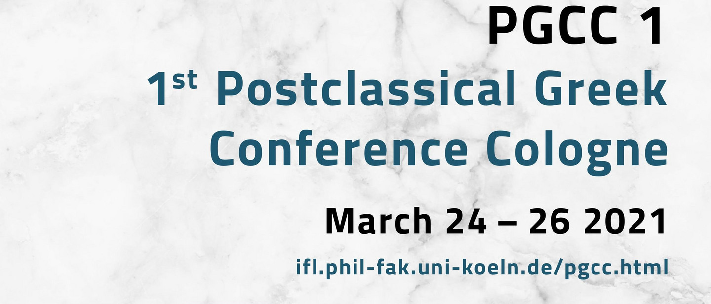 1st Postclassical Greek Conference Cologne